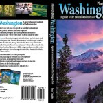 Photographing Washington guidebook is here!